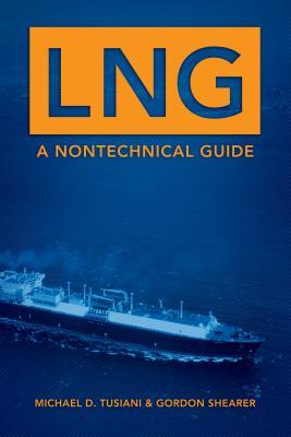 LNG By Tusiani, Michael D./ Shearer, Gordon